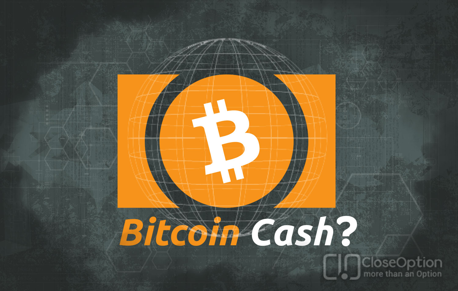 Whatever you should know about Bitcoin Cash