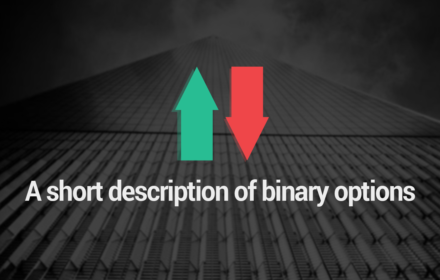 A short description of binary options