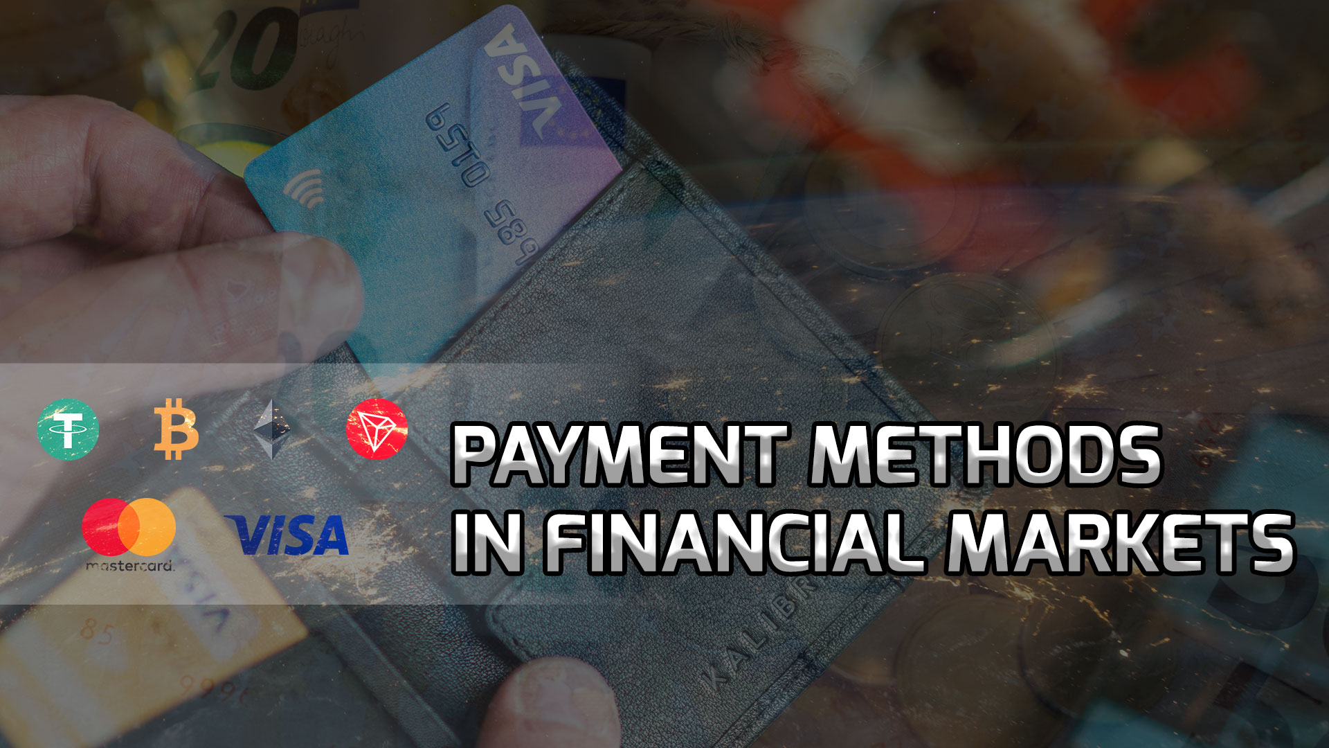 An overview of payment methods in financial markets