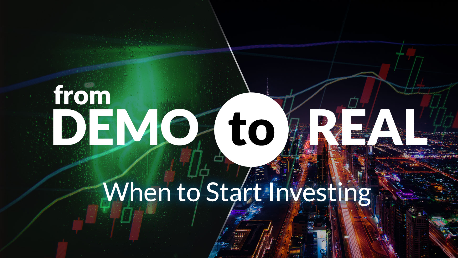 From Demo to Real; When to Start Investing