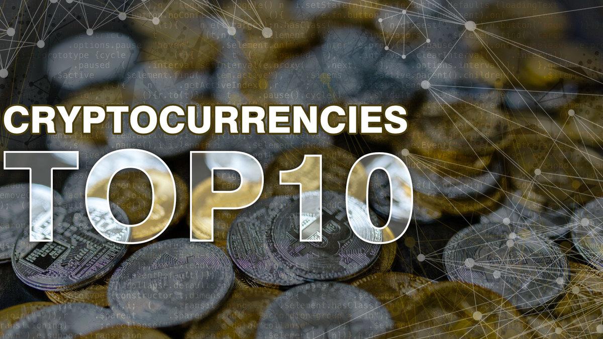 TOP TEN CRYPTOCURRENCIES